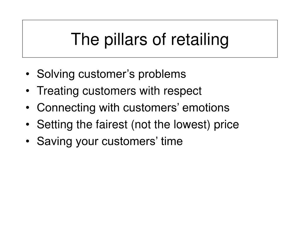 The pillars of retailing
