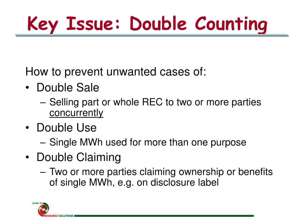 Key Issue: Double Counting