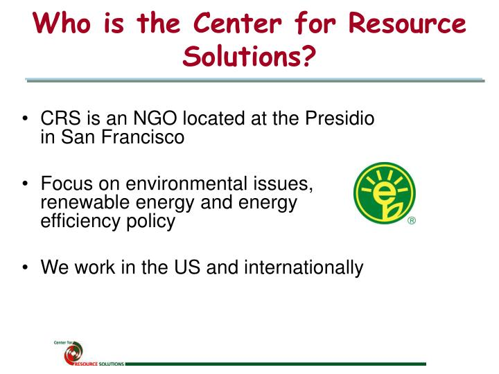 Who is the center for resource solutions