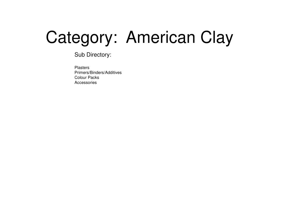 Category:  American Clay