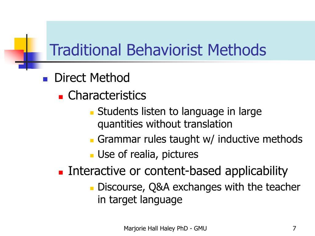 Traditional Behaviorist Methods