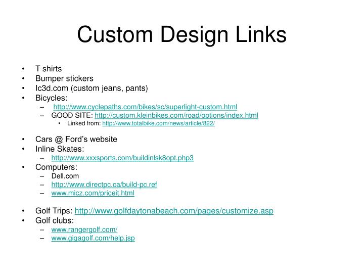 Custom design links