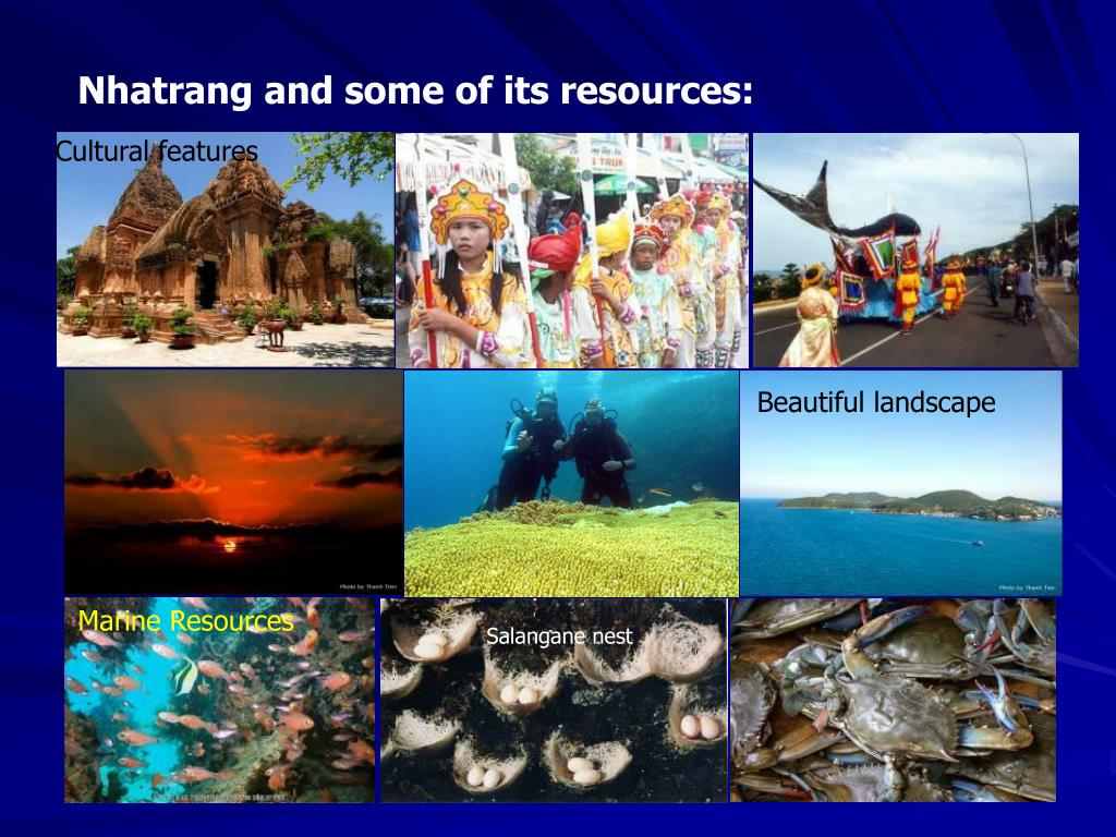 Nhatrang and some of its resources: