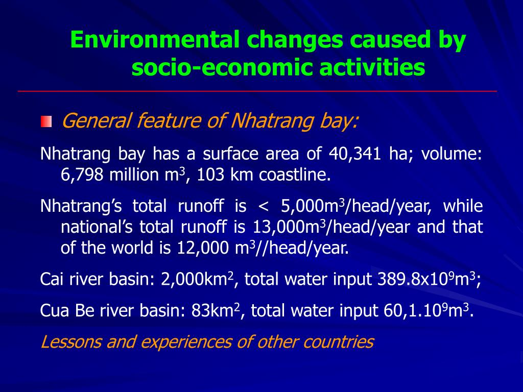 Environmental changes caused by socio-economic activities