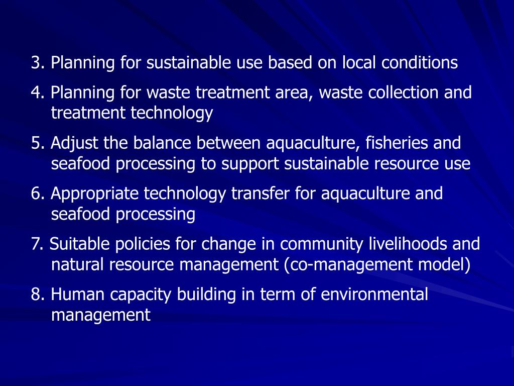 3. Planning for sustainable use based on local conditions
