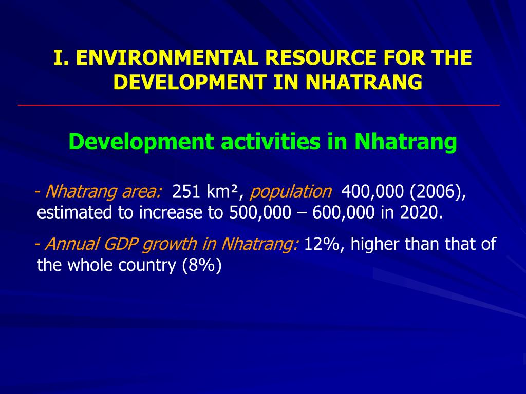 I. ENVIRONMENTAL RESOURCE FOR THE DEVELOPMENT IN NHATRANG