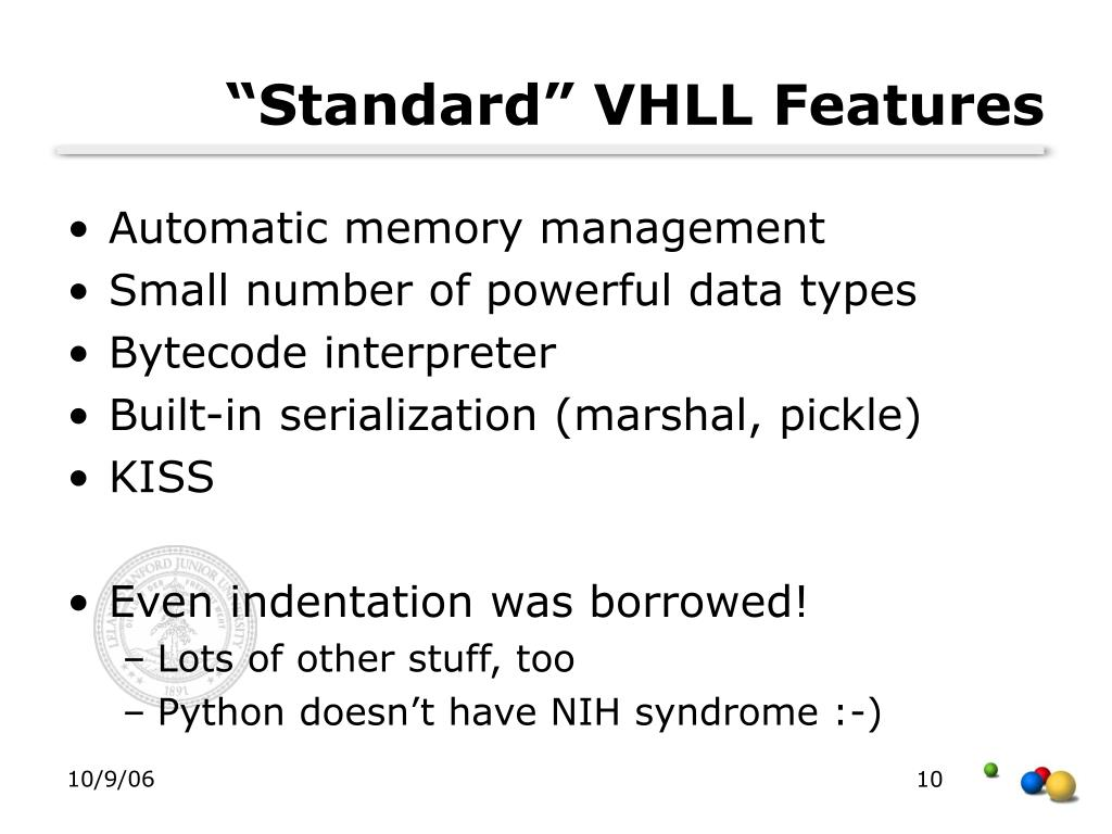 """Standard"" VHLL Features"