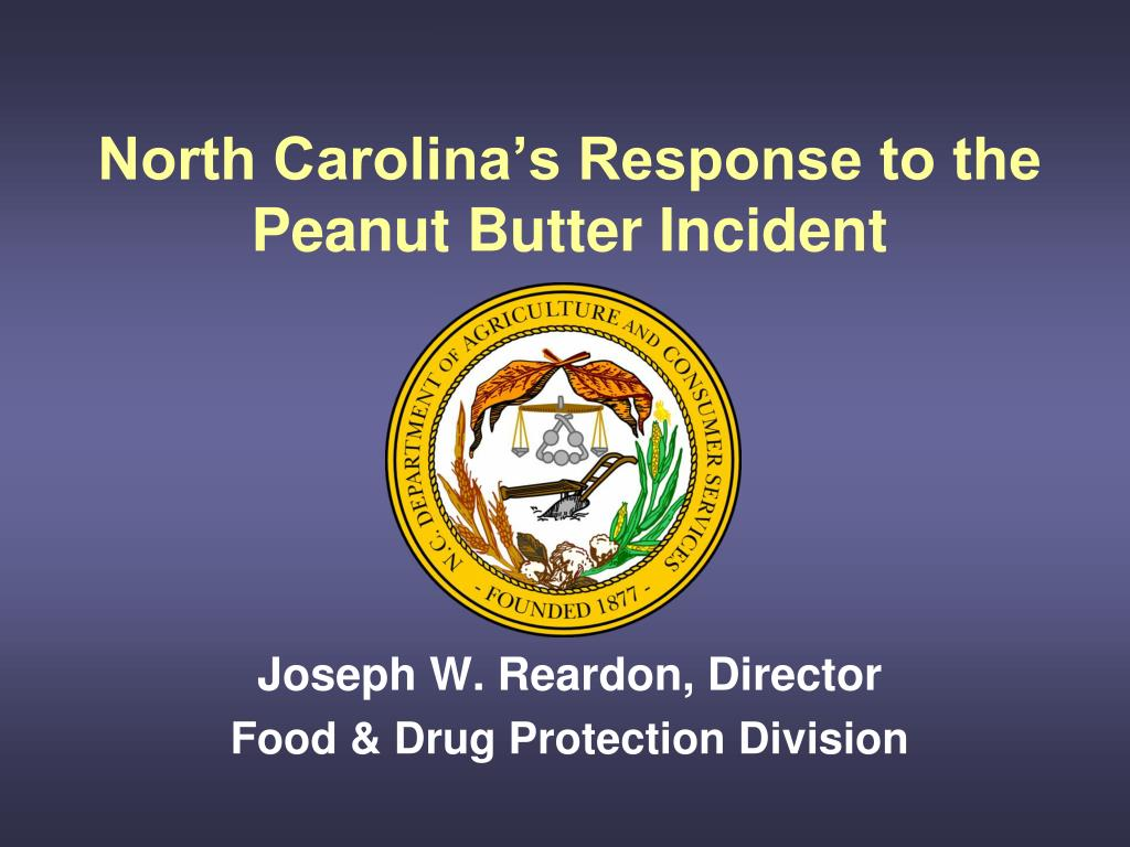 north carolina s response to the peanut butter incident l.