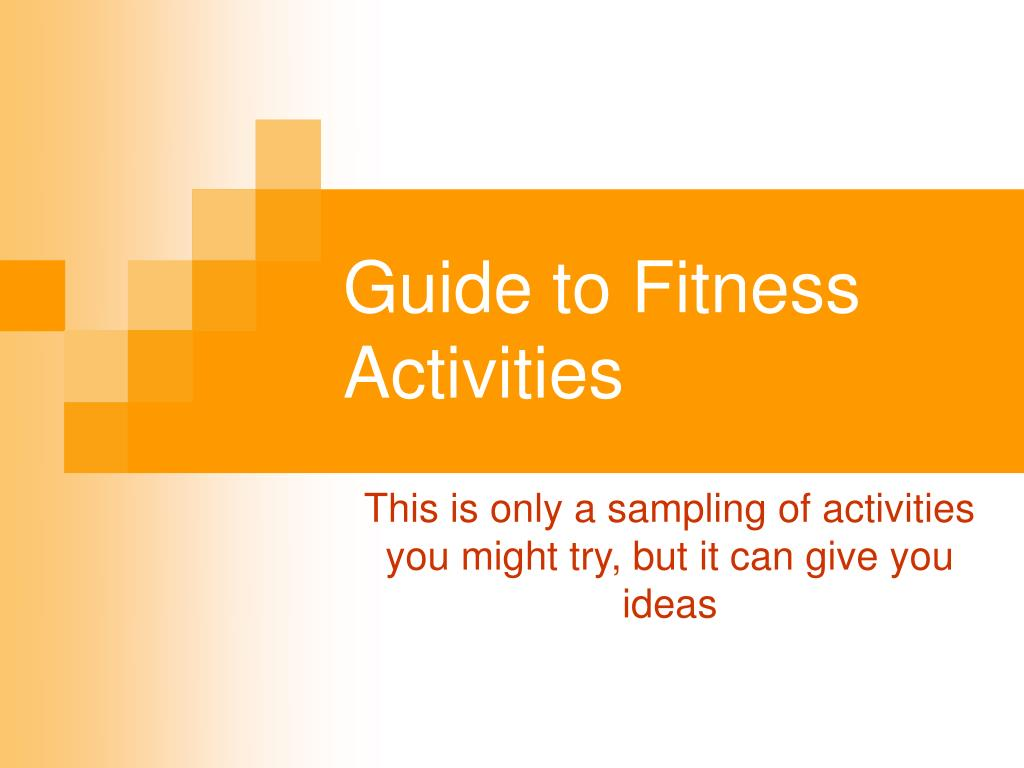 guide to fitness activities l.