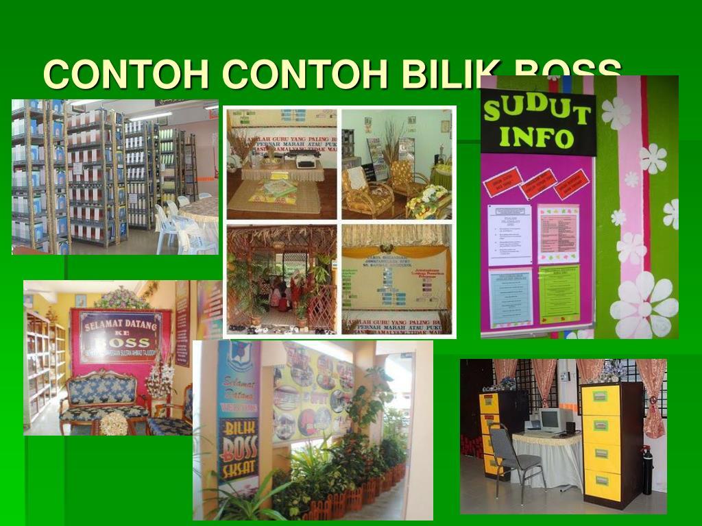 CONTOH CONTOH BILIK BOSS