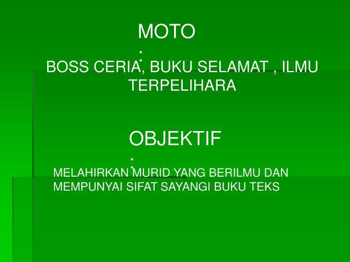 MOTO :