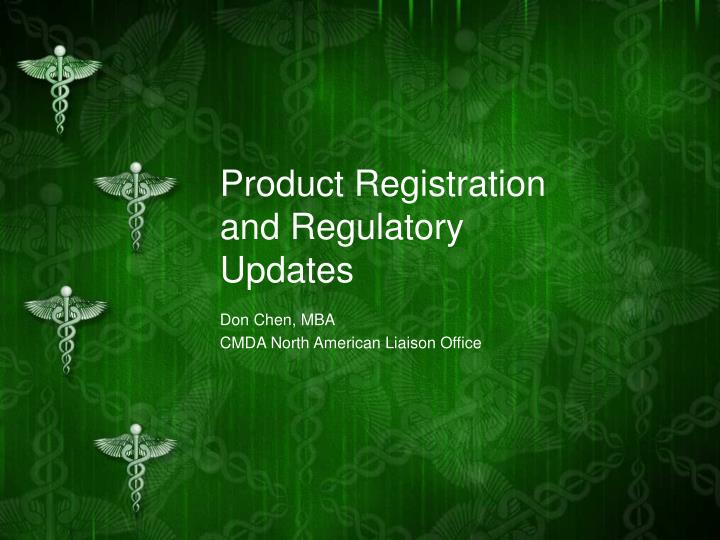 product registration and regulatory updates n.