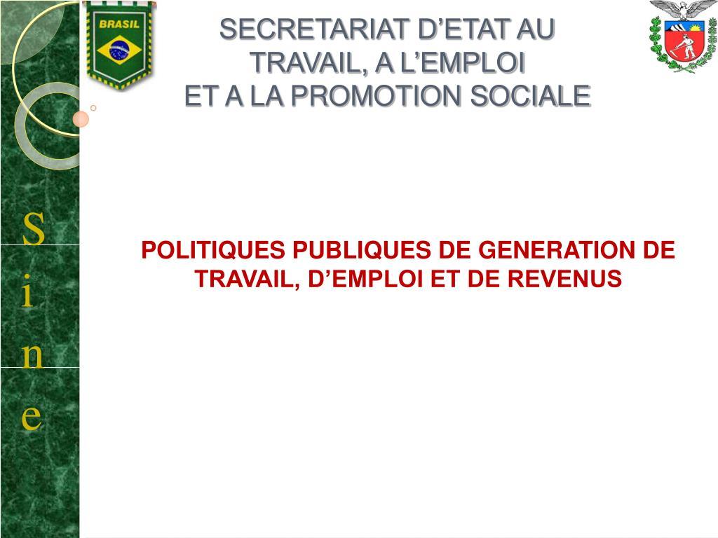 secretariat d etat au travail a l emploi et a la promotion sociale l.