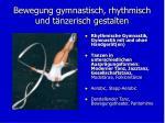 bewegung gymnastisch rhythmisch und t nzerisch gestalten