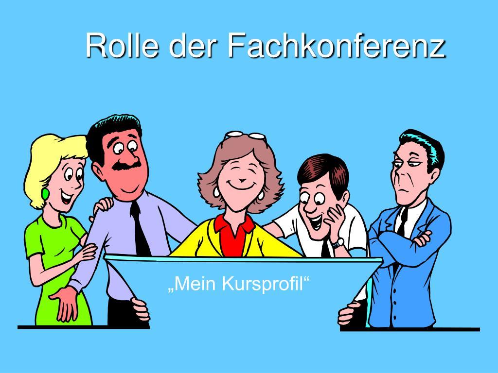 Rolle der Fachkonferenz