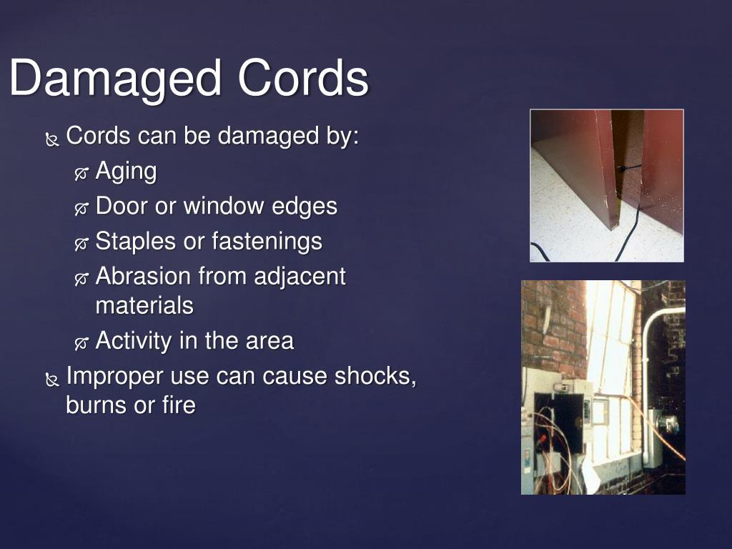 Damaged Cords