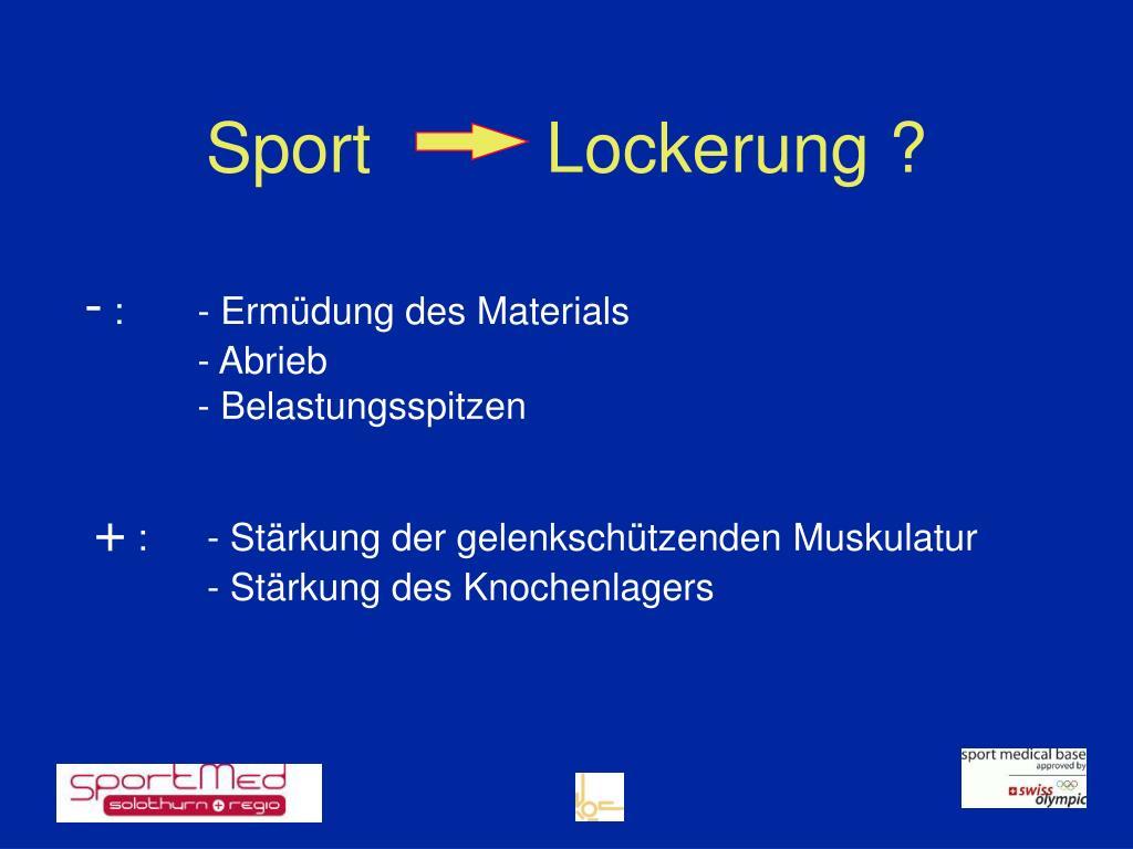 SportLockerung ?