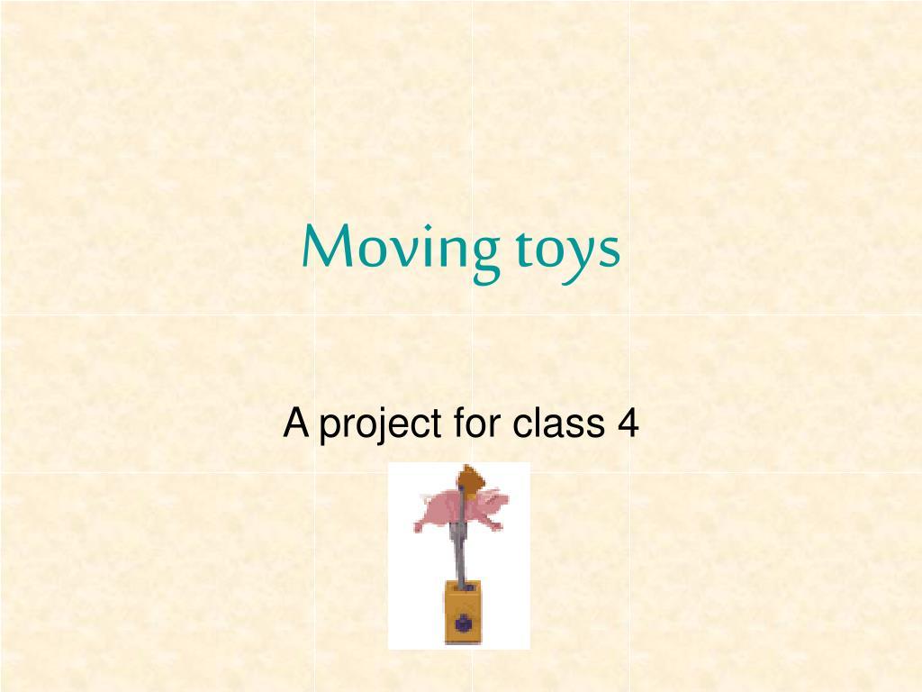 moving toys l.