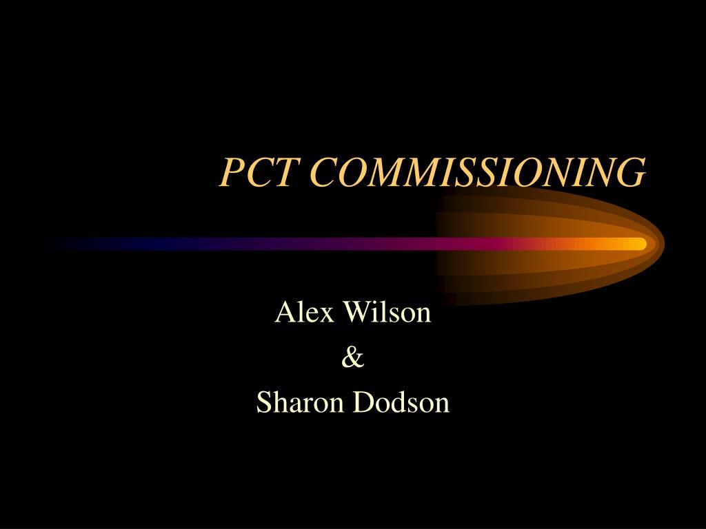 pct commissioning l.