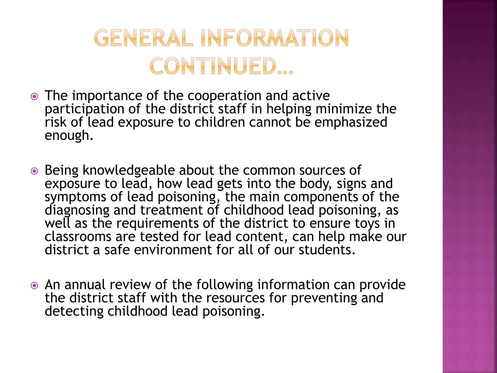 General Information continued…