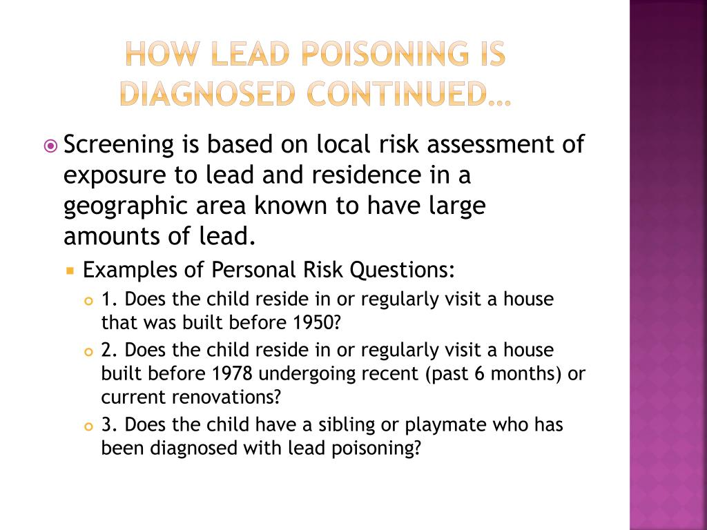 How Lead Poisoning is Diagnosed continued…
