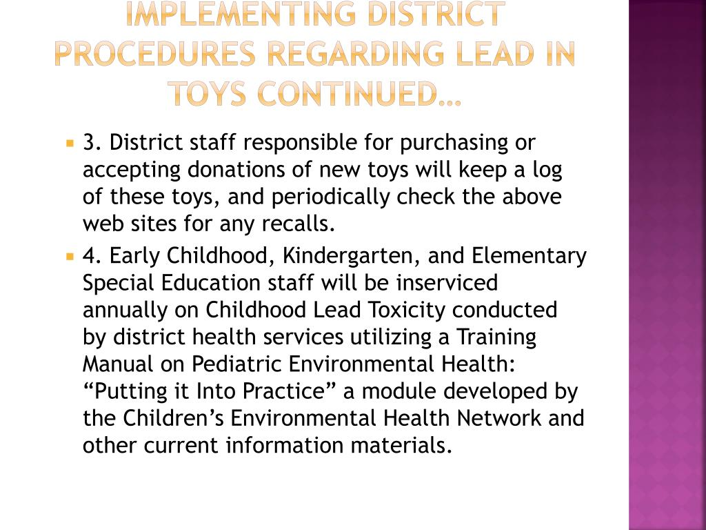 Implementing District Procedures Regarding Lead in Toys continued…
