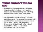 testing children s toys for lead