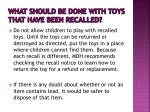 what should be done with toys that have been recalled