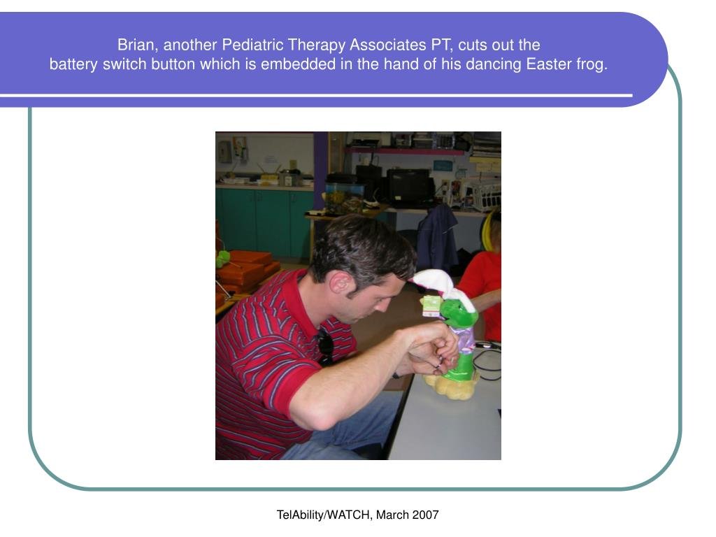 Brian, another Pediatric Therapy Associates PT, cuts out the