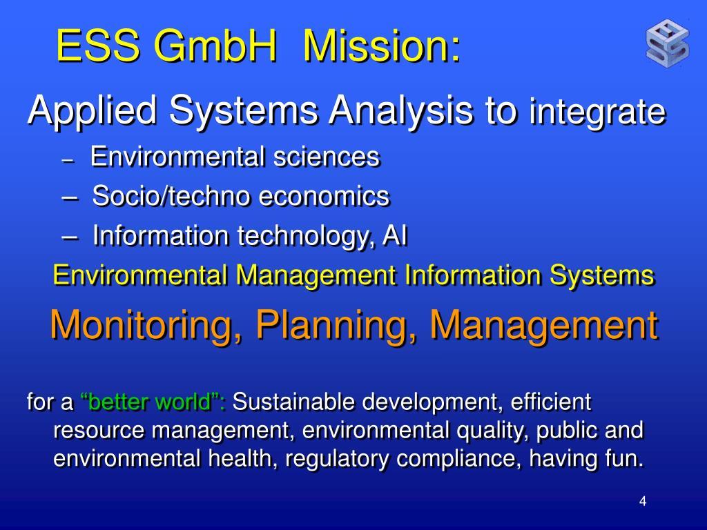 ESS GmbH  Mission: