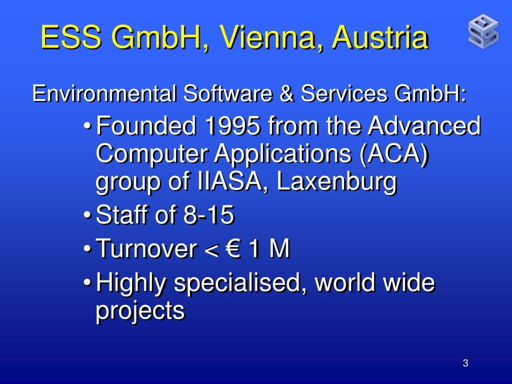 ESS GmbH, Vienna, Austria