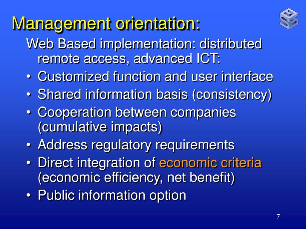 Management orientation: