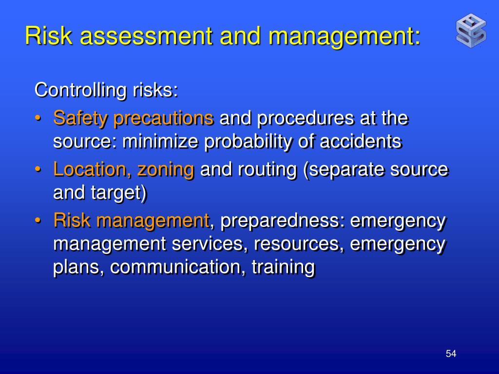 Risk assessment and management: