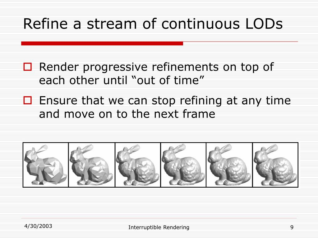 Refine a stream of continuous LODs