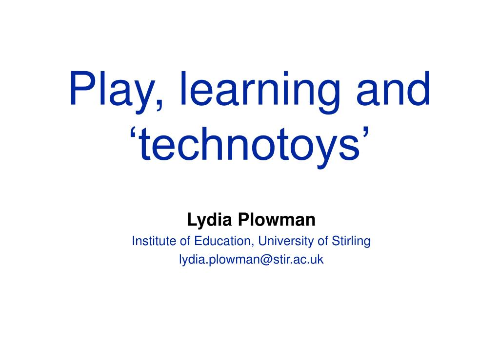 play learning and technotoys l.