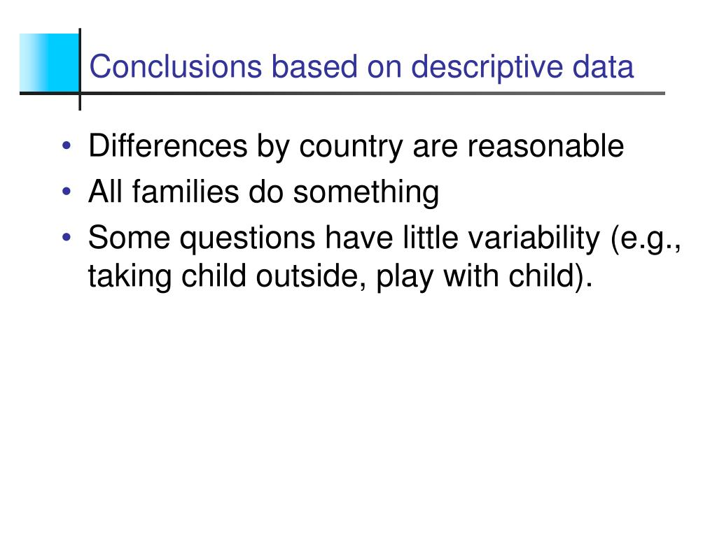 Conclusions based on descriptive data
