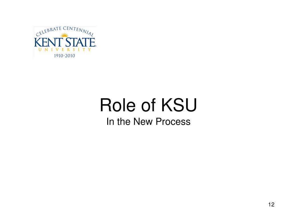 Role of KSU