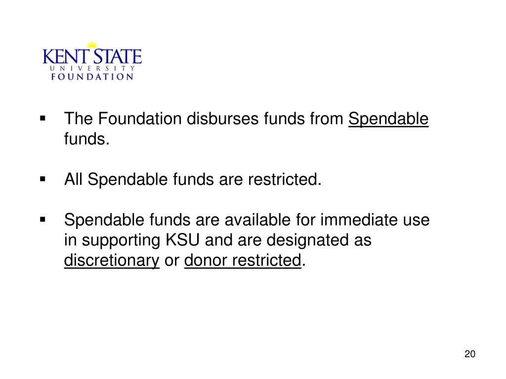 The Foundation disburses funds from