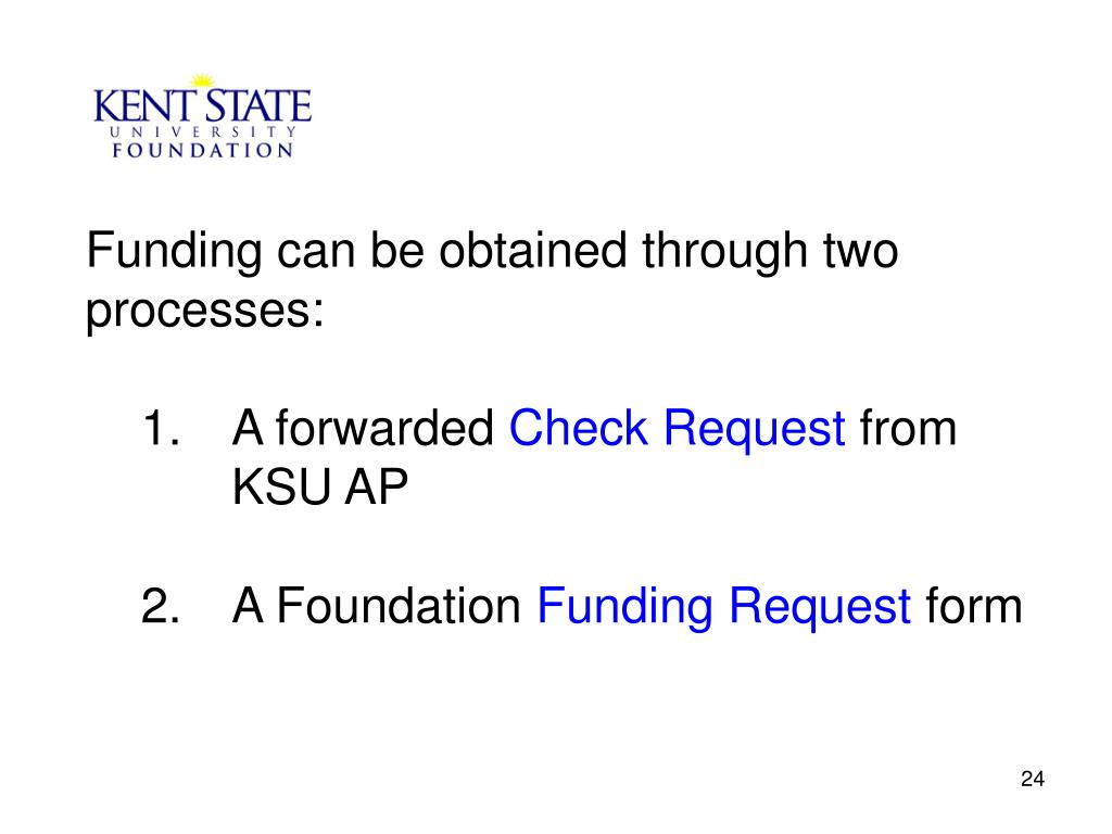 Funding can be obtained through two processes: