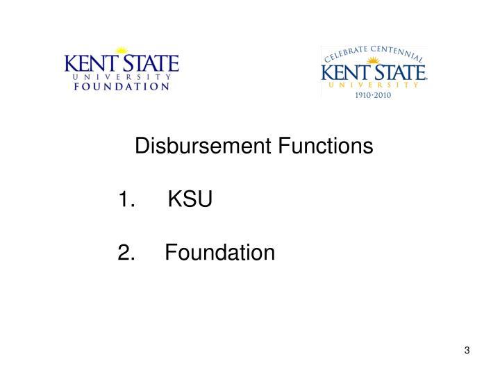 Disbursement Functions