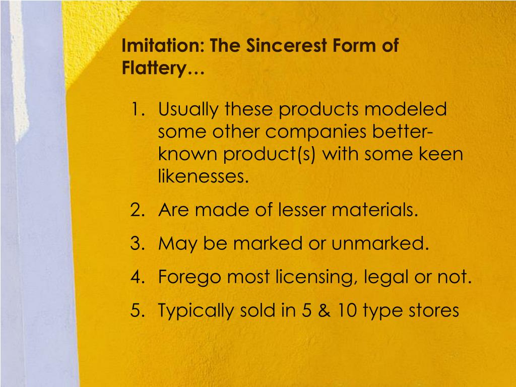 Imitation: The Sincerest Form of Flattery…