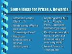 some ideas for prizes rewards