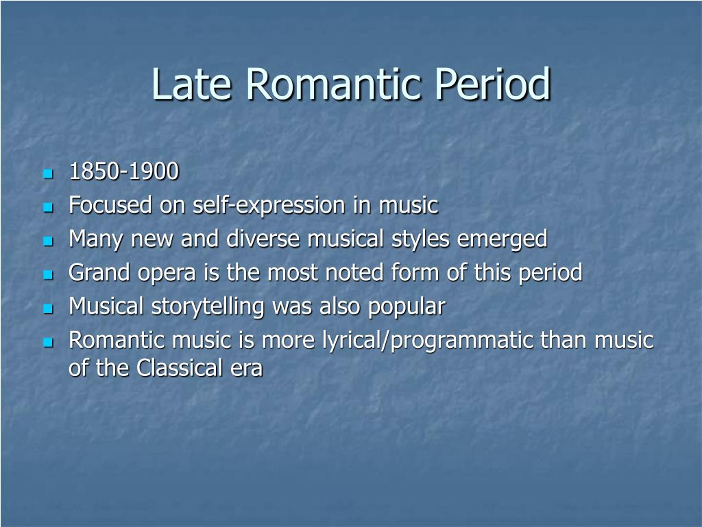 Late Romantic Period