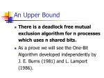 an upper bound