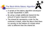 the black white bakery algorithm