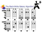 the black white bakery algorithm37