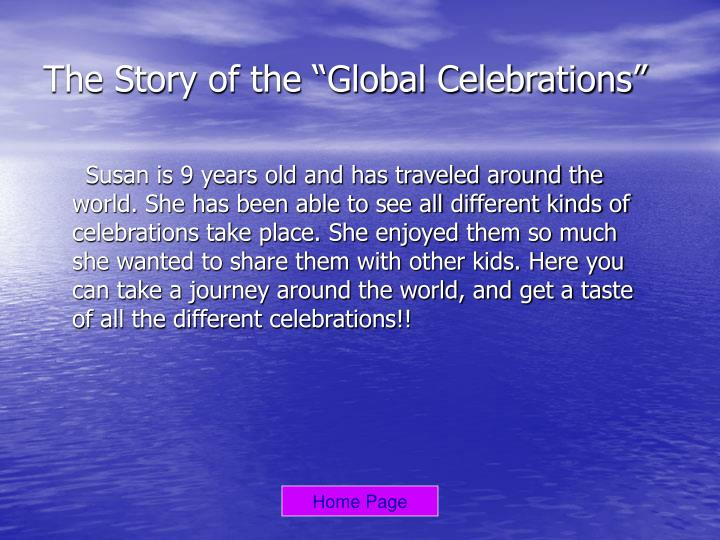 The story of the global celebrations
