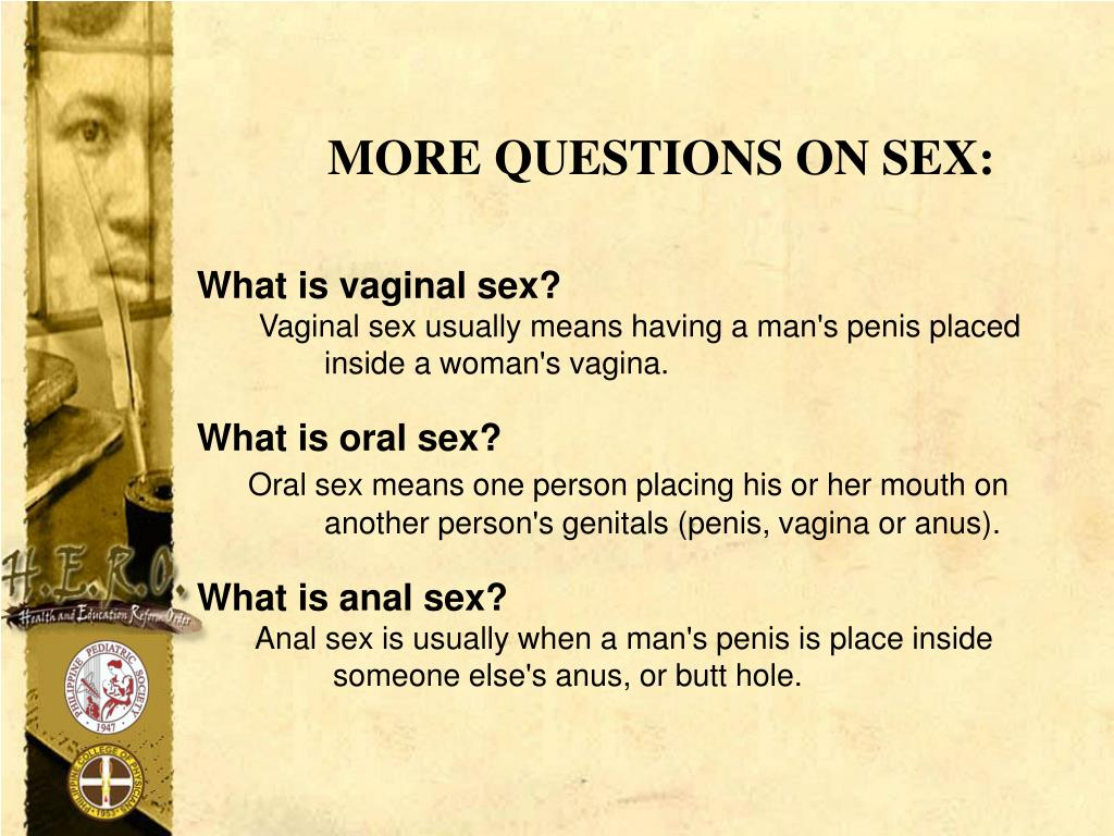 MORE QUESTIONS ON SEX: