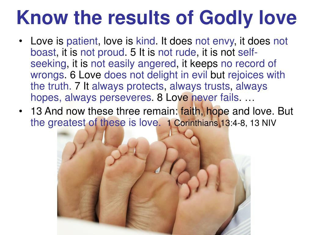 Know the results of Godly love