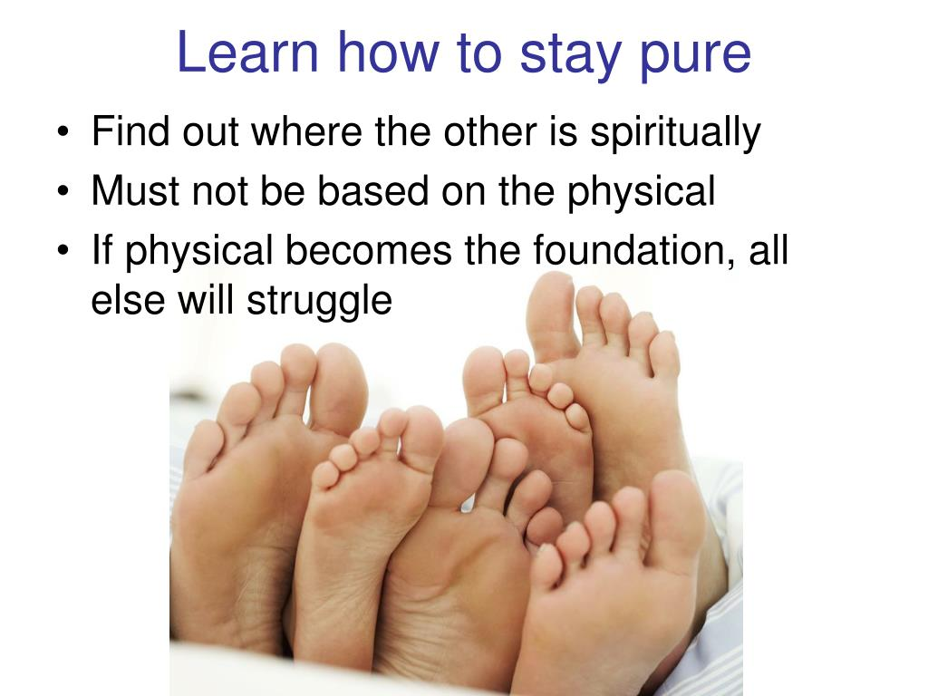 Learn how to stay pure